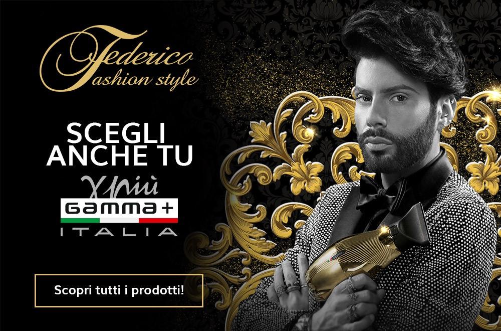 Federico Fashion Style utilizza i prodotti Gamma+