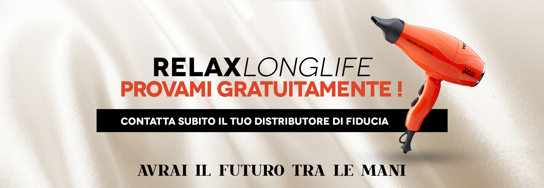 RELAX LONGLIFE